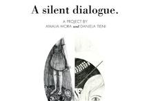 A silent dialogue | Amalia Mora + Daniela Tieni