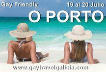 OPORTO GAY FRIENDLY / http://www.gaytravelgalicia.com/ 19 al 20 de Julio  Oporto Gay Friendly