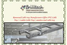 A- Cable Tray Manufacturers / Brilltech Engineers Pvt. Ltd is one of the top best companies dealing in different types of cable trays. Being leading cable tray manufacturers, suppliers and exporters of India, we use only superior quality raw material to meet the international standard of quality