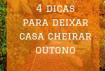 Outono - Autumn / Inspirações e dicas relacionadas com o Outono.