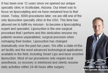 General / Dr. William Hall specializes in liposuction treatments and the brazilian butt lift. He uses a variety of techniques for surgery such as laser lipo and smart lipo. Call today to schedule your complimentary consultation to learn more about liposuction cost, liposuction pros and cons, and liposuction side effects at 480-946-7100. View the Infini Phoenix Liposuction website at Infiniskin.com to see additional liposuction before and after photos, videos, and reviews.