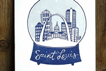 I love St. Louis / by Sarah Beck