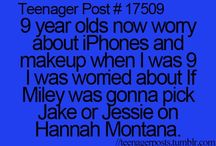 Teenager posts / I so relate