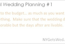 Real Wedding Planning Tips / by NY Gets Wed