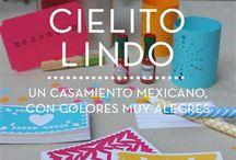 """Casamiento Mexicano / Cielito Lindo - un casamiento mexicano con colores muy alegres / by HNAS. Martín Martin """"objetos de diseño inspirados en momentos felices para festejar"""""""