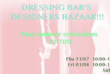 "Summer Designers Bazaar..just for three days!!! / Tο Dressing Bar σε συνεργασία με τους σχεδιαστές του σας προσκαλεί στο ""past summer collections bazaar"" του!!!  Από αύριο Πέμπτη 31/07 έως και το Σάββατο 02/08 θα βρείτε ρούχα από παλαιότερες συλλογές επιλεγμένων σχεδιαστών μας (Ιωάννα Κουρμπέλα, Pinelopi, DigAthens..) από 50 έως και 70%!!!  Σας περιμένουμε να γεμίσουμε τις βαλίτσες των διακοπών μας με δροσερά outfits, μαγιό και αξεσουάρ!!!  Cheers girls"