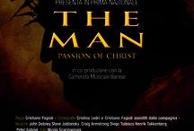 THE MAN / Una delle storie più note e vibranti, quella che narra di un uomo che ha sfidato il mondo con un messaggio semplice: amore, forza e perdono.