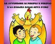 Le avventure di Piripeo e Piripao e la gallina dalle uova d'oro - Angel e Gio Gio / My two children books: http://www.youcanprint.it/youcanprint-libreria/libri-per-bambini-e-ragazzi/avventure-piripeo-simonetti.html http://www.youcanprint.it/youcanprint-libreria/libri-per-bambini-e-ragazzi/angel-e-gio-gio-9788892613881.html