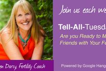 Creating A Family: Fertility Support & Encouragement / Tell All Tuesday