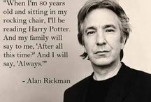 After all this time? - Always. RIP Alan Rickman!