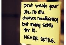 Quotes / by Megan Saavedra