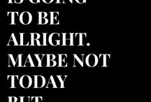 Everything is gonna be alright!