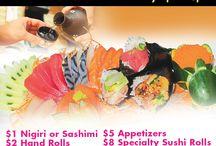 Date Night Special / $1 Nigiri or Sashimi $2 Handrolls $3 Sushi Tacos $5 Appetizers $8 Specialty Sushi Rolls $12 Sake Flights