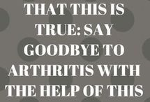 SAY GOODBYE TO ARTHRITES.