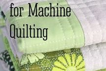 Machine Quilting tips & ideas