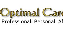 Optimal Caregivers / OPTIMAL CAREGIVERS is an in-home service provider that assists individuals and families.