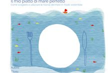 Ecocucina: My perfect sea-dish / Illustrations about sustainable fish and sea-dishes