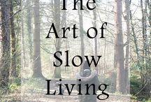 Slow living/minimalist living