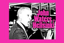 John Waters @ Hellsinki