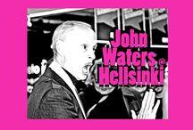 John Waters @ Hellsinki