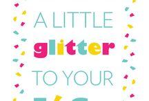 glitter changes everything / by Marlene Peavler
