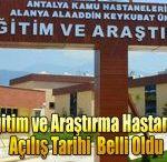 ALKÜ Devlet Hastanesi'nin Açılış Tarihi Belli Oldu