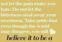 Believe in yourself..... / by Jill Hebard