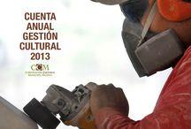 Cuentas Públicas Anuales / CUENTA PUBLICA ANUAL GESTION CULTURAL 2013