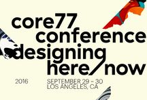 Design Conference 2016 / A collection of photographs and articles related to Core77's Annual Design Conference: Designing Here Now