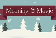 Meaning and Magic / by Rebecca H.