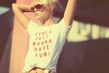 Girls Just Wanna Have FUN. / by KaTie McFarland