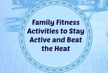 Family Fitness / Activities that families - parents and kids - can do together. Fun, fitness and health