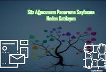 Söz Ağacımızın Panorama Sayfasına Neden Katılayım