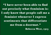 Feminism Rules! Recognize. / by Ruth Walker