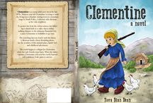 Clementine, a novel by Tova Dian Dean / by Tova Dian Dean