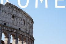 Rome / What to do, where to eat, top tips