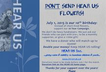 HEAR US 10th Birthday Celebration! / HEAR US turns 10 on July 1, '15! We're asking people NOT to send flowers! We have a special offer!