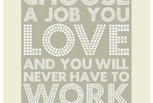 Work quotes / by Christina Lopez