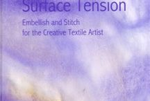 Surface Tension / a book on using the Embellisher needlefelting machine by Dale Rollerson