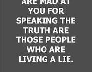 Speak the truth / What happens when you speak the truth