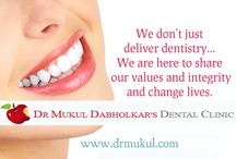 Dr. Mukul Dabholkar's Dental Clinic / Dr.Mukul Dabholkar's Dental Clinic is one of the best treatment center located in Bandra Mumbai for cosmetic dentistry and for all other dental problems.