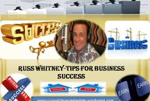 Russ Whitney- Tips For Business Success / Russ Whitney suggest all successful businesses have a clear marketing strategy that makes everything they do more effective.