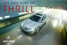 """AcuraTLX 2015 / Acura TLX 2015 """"It's that kind of thrill"""""""
