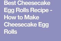 Cheese cake eggroll