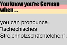 you know youre german...