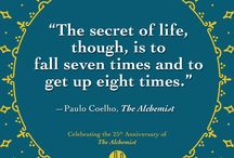 Quotes from The Alchemist / Pearls of wisdom from Paulo Coelho's The Alchemist, now celebrating 25 years.  / by HarperCollins