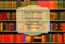 Books: Preparedness, Survival, Homesteading, and Wellness / Check out the latest books in the genres! / by Daisy Luther