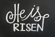 Easter / Celebrating Easter without the bunny. He has risen indeed!