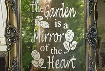 Garden is a mirror of the Heart