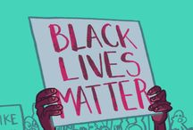 Black Lives Matter & Racial Equality / If you'd like to join the board just follow it and then message me (Tamsyn Day) with a request and I'll add you :)